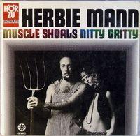 Herbie Mann - Muscle Shoals Nitty Gritty