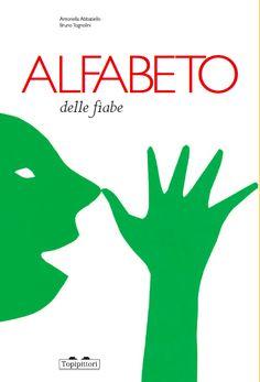 Alfabeto delle fiabe - Bruno Tognolini e Antonella Abbatiello