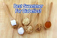 Best sweetener for diabetics