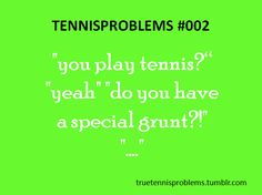 y'all know its possible to play and to play well without making a sound right? ex. henin, federer