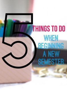 5 Things To Do When Beginning a New Semester - Caroline Renae