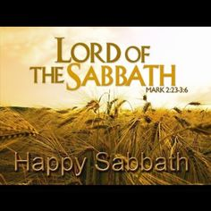 Mythical Jesus: Mark Lord of Sabbath and All Other Rules - Christ of Faith Happy Sabbath, Sabbath Day, Sabbath Rest, Feasts Of The Lord, Feast Of Tabernacles, Messianic Judaism, Christian Resources, The Son Of Man, Torah