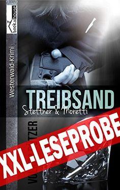 """""""Treibsand - Stettner & Moretti"""" von  Volker C. Dützer ab Januar 2015 im bookshouse Verlag. www.amazon.de/Treibsand-Stettner-Leseprobe-Volker-Dützer-ebook/dp/B00R56HQRM/"""