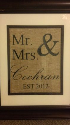 Personalized Mr. & Mrs. Burlap Sign. VIntage Look.  Perfect engagement, wedding, anniversay, and wedding shower gift.