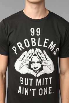 Obama 99 Problems Tee Online Only