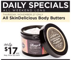 Starting this long weekend with $17 Skindlicious Body Butters!  All scents!  Plus Free shipping today and tomorrow and a free Santa's little healer stick!  Buy the deals at www.poshmiapril.com