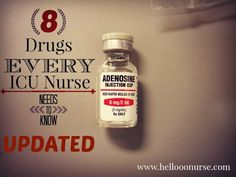 {UPDATED} 8 Drugs Every ICU Nurse Needs to Know!