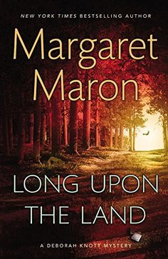 Long Upon the Land (A Deborah Knott Mystery) by Margaret Maron