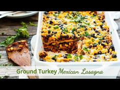 An easy and healthy ground turkey Mexican lasagna recipe that is made with corn tortillas, spices, bell peppers, onions, corn, black beans, and cheese.
