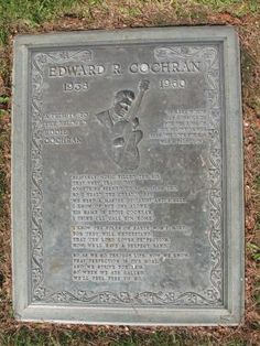 """Grave Marker Ray Edward 'Eddie' Cochran was an American rock and roll pioneer who, in his brief career, had a lasting influence on rock music. Cochran's rockabilly songs, such as """"C'mon Everybody"""", """"Somethin' Else"""", and """"Summertime Blues"""", captured teenage frustration and desire in the late 1950s and early 1960s. Cochran's body was flown home and his remains were buried on April 25, 1960, at Forest Lawn Memorial Park in Cypress, California."""