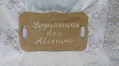 """Placa Cerimonial Rústica #Segurança das Alianças"""" e-mail: angelacavazotto@hotmail.com whatsapp: 19991259736"""