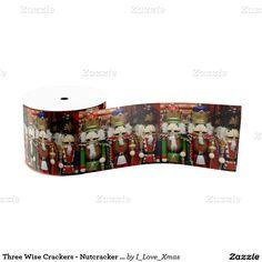 Three Wise Crackers -  #Nutcracker Soldiers  #Christmas Ribbon by #_Love_Xmas #gravityx9 designs #zazzle -