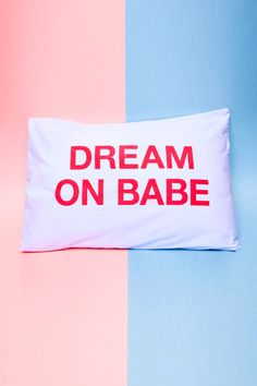 Sweet Talker, Bed Pillows, Pillow Cases, Babe, Pastel, Lifestyle, Princess, Gifts, Pillows