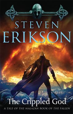 The Crippled God  Malazan Book of the Fallen, Book 10
