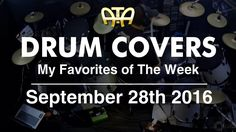/ATA\ My Favorite Drum Covers This Week According To Adam (9-28-16)