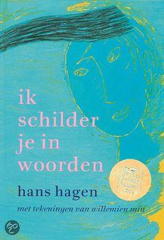 Hans Hagen - Ik Schilder Je In Woorden (12+)