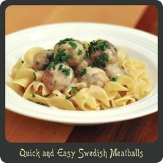 Quick and Easy Swedish Meatballs