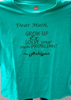 Dear Math https://www.etsy.com/shop/RambunctiousTees?ref=pr_shop_more