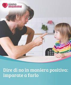 Dire di no in maniera positiva: imparate a farlo Imparare a dire di no è una delle sfide più #difficili che noi madri dobbiamo #affrontare, e dobbiamo imparare a farlo. Ecco quindi alcun #consigli. #Educazione