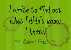 Writer - Robert Frost Quote