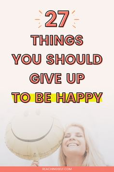 Want to increase your happiness? Find out what you need to give up to be happy :) #happiness #personaldevelopment You Better Work, How To Better Yourself, Better Life, Happy Facebook, Self Acceptance, Contentment, Self Awareness, Mindful Living, Life Advice