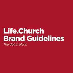 In 2016, Life.Church updated its name and branding. It also updated the way it talks internally about its branding by creating this extensive Branding Guidelines document that covers everything from how to structure a headline to what fonts we use. Use it as a reference for how to build your own branding guidelines.
