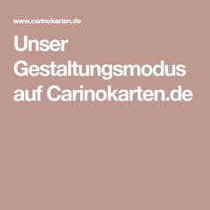 Unser Gestaltungsmodus auf Carinokarten.de