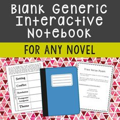 Blank Generic Interactive Notebook Novel Study. Includes author biography, vocabulary terms, chapter summaries, themes, and poetry activities.