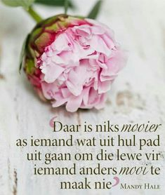 Afrikaanse Quotes, Inspirational Qoutes, Inspiring Quotes, My Prayer, Printable Quotes, Life Purpose, More Than Words, Stand By Me, Relationship Tips