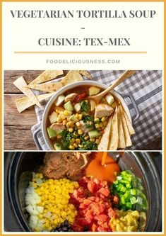 For this delicious Vegetarian tortilla soup you will needfrozen corn avocado tomato black bean tortilla strips. Enjoy the taste of all these ingredients perfectly mixed in the soup. Entree Recipes, Veggie Recipes, Brunch Recipes, Soup Recipes, Vegetarian Recipes, Dinner Recipes, Healthy Recipes, Vegetarian Lifestyle, Crockpot Recipes