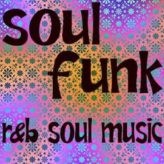 Funk, Funk-Jazz, Soul, R&B - The Music Of Yesterday Today - Vibes For The Body, Soul, Spirit And Mind ~ Side A