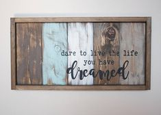 Whatever your dreams are, dare yourself to go after them! Dont wait any longer, you will thank yourself a year from now! I've hand crafted this dream-making reclaimed wood sign to be proudly displayed in your office, on a gallery wall of photos or wherever you gather to make your dreams happen. From my paint brush to your home, I hope this sign is a beautiful reminder that no matter what your goals are, you can do it! Dream BIG!  One Hand Crafted Reclaimed Wood Inspirational Sign • Great…