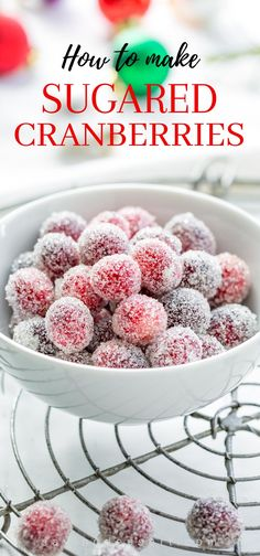 Quick and easy to make, and fabulously festive, Sugared Cranberries add that something special to your holiday recipes. Perfect as a tangy-tart snack, Holiday Cakes, Christmas Desserts, Holiday Treats, Christmas Treats, Holiday Recipes, Christmas Cakes, Christmas Goodies, Christmas Recipes, Tiramisu Dessert