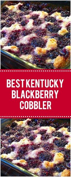 Beste Kentucky Blackberry Cobbler # Kentucky # Blackberry – at Delicious Desserts, Yummy Food, Blackberry Dessert Recipes Healthy, Tasty, Blueberry Desserts, Baking Desserts, Fruit Recipes, Fun Food, Quick Family Meals