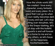 I love the whole world JKR has created. I love every character...