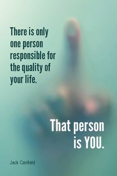 Daily Quotation for September 14, 2015 #quote #quoteoftheday - There is only one person responsible for the quality of your life. That person is you. - Jack Canfield