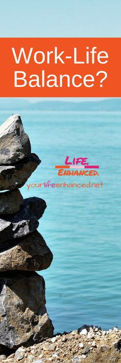 Work-life balance is unachievable. Why not try something different? Why not live off-balance on purpose?   Yourlifeenhanced.net