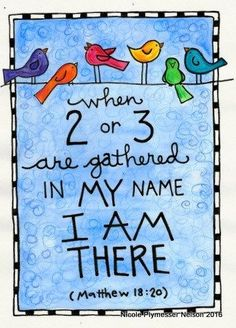 Matthew Gathered in My Name Bible Verse by nicplynel on Etsy My Bible, Bible Art, Bible Scriptures, Christian Art, Christian Quotes, Matthew 18 20, Image Jesus, Bible Doodling, Jesus Christus