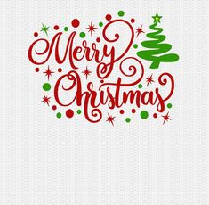 Merry Christmas Svg, Christmas Svg, Svg Christmas Designs Svg Dxf Png Jpeg - Gifts and Costume Ideas for 2020 , Christmas Celebration Christmas Words, Christmas Svg, Christmas Quotes, Christmas Printables, Christmas Shirts, Christmas Projects, Christmas Ornaments, Merry Christmas Signs, Merry Xmas