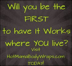 Will you be the one who brings that crazy wrap  thing to your area first? Think of the money to be made in your area if you're the ONE who can sell these skinny wraps! Read more here --> http://hotmamabodywrap.com/become-an-it-works-distributor