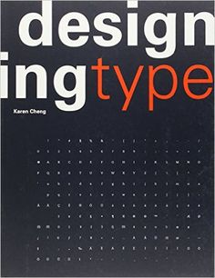 Designing Type: Karen Cheng: 9780300111507: Amazon.com: Books