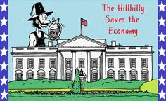 The Hillbilly Saves the Economy (Hillbilly Repost)