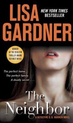 The Neighbor: A Detective D. D. Warren Novel by Lisa Gardner, http://www.amazon.com/dp/B001NLL8JC/ref=cm_sw_r_pi_dp_rOVfqb16PQQEY