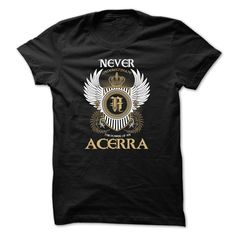 "ACERRA Never ① UnderestimateIf you dont like this shirt, no problem, you can search another shirt at ""SEARCH BOX"" on the TOPACERRA"