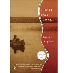See large image  Three Day Road (Paperback)  By (author) Joseph Boyden