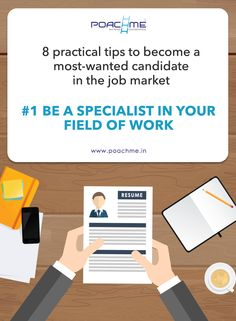 #1 Be a specialist in your area of work. Read our blog to learn more: http://www.poachme.in/blog/8-practical-tips-to-become-a-most-wanted-candidate-in-the-job-market?utm_source=pinterest&utm_medium=image&utm_campaign=quote01-improvecareer-c03-jan16 #poachme #jobs #career