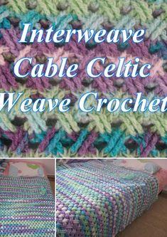 Interweave Cable Celtic Weave Crochet Stitch - Pattern & Video tutorials by Meladora
