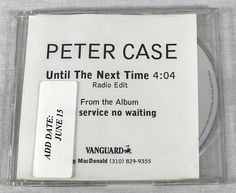 Peter Case 1998 Until The Next Time Promo Single CD Rock Music Mega Rare MT/NM #RockPopFolkWorldCountry1990s