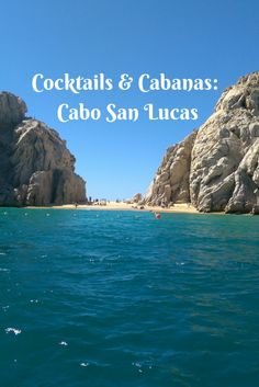 Cocktails & Cabanas in Cabo San Lucas!  Eat, drink, and relax in this beautiful location. #travelwithmia #cabosanlucas #beach #allinclusive #vacation #Mexico