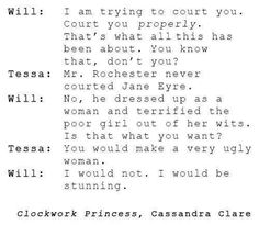 // Will and Tessa // TID // Cassandra Clare // I feel like Clary and Jace could totally have this same discussion and it would turn out the same way Up Book, Book Nerd, Will Herondale Quotes, Alec And Jace, Serie Got, Clockwork Princess, Clockwork Angel, Cassandra Clare Books, Shadowhunters The Mortal Instruments